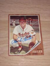 1962 Topps Baltimore Orioles Hank Foiles Signed Baseball Card/Free Ship!