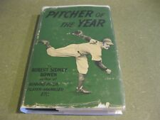 Pitcher of the Year by Robert Sidney Bowen 1952 HC/DJ