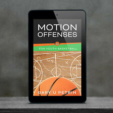 Motion Offenses for Youth Basketball Booklet, Tips, Drills, Plays - Download