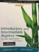 Introductory And Intermediate Algebra Through Applications - Instructor's Copy.