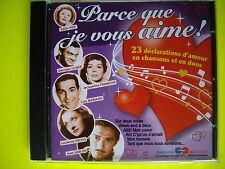 CD   PARCEQUE JE VOUS AIME     23 TITRES  DELYLE MARIANO  JEAN SABLON TINO ROSSI