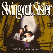 CD - Swing Out Sister - It's Better To Travel - #A3304