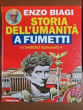STORIA DELL'UMANITA' A FUMETTI Vol 10 L'impero romano Enzo Biagi De Agostini
