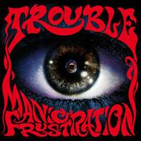 MANIC FRUSTRATION by TROUBLE Vinyl LP  HHR202030LP