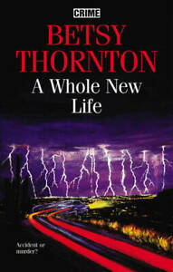 A Whole New Life, 0709081774, Thornton, Betsy, Excellent Book