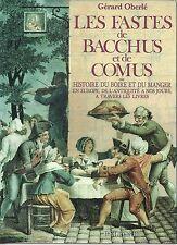 Oberlé Les fastes de Bacchus et de Comus 1989 Cuisine Eonologie Gastronomie Vin
