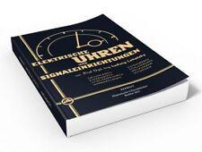 Elektrische Uhren und Signaleinrichtungen (Buch von Ludwig Lehotzky)