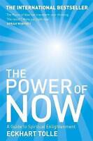 The Power of Now: A Guide to Spiritual Enlightenment by Eckhart Tolle, NEW Book,