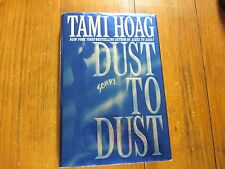 """TAMI  HOAG  Signed  Book (""""DUST  TO  DUST""""--2000 First  Edition  Hardback  Book)"""