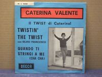 CATERINA VALENTE - TWISTIN' THE TWIST - 45 GIRI - MINT/MINT