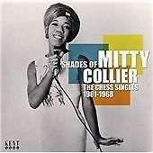 Mitty Collier - Shades Of Mitty Collier: The Chess Singles 1961-1968 (CDKEND 301