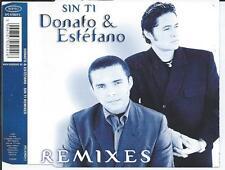 DONATO & ESTEFANO - Sin ti (REMIXES) CD MAXI 5TR Europop Eurodance 2000 SPAIN