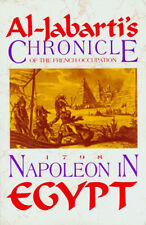"""Napoleon in Egypt"" Arab Chronicle of French 1798 Occupation Cairo Mamluk Battle"