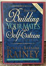 The New Building Your Mate's Self-Esteem Dennis & Barbara Rainey © 1995 291 Pgs