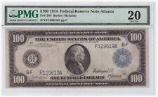 $100 1914 Federal Reserve Note Atlanta FR#1104 PMG VF 20