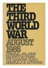 The Third World War - A Future History
