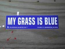 My Grass Is Blue [bluegrass unltd]