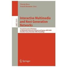 Interactive Multimedia and Next Generation Networks: Second International Worksh