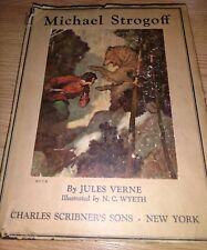 1927 MICHAEL STROGOFF by JULES VERNE, N.C. WYETH Illustrator HB/DJ Scribners F/F