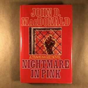 Nightmare in Pink, John D. MacDonald (Signed First Edition, Hardcover in Jacket)