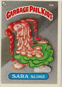 TOPPS CHEWING GUM INC. GARBAGE PAIL KIDS SARA SLIME 1985 - 69b