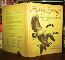 North, Sterling HURRY, SPRING!  1st Edition 1st Printing