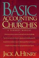 Basic Accounting for Churches by Jack A. Henry BRAND NEW!