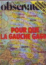 Le Nouvel Observateur N° 644 : Pour Que La Gauche Gagne