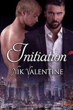 Initiation: By Valentine, Nik