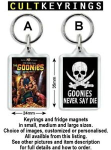 The Goonies keyring / fridge magnet - Never Say Die, Spielberg