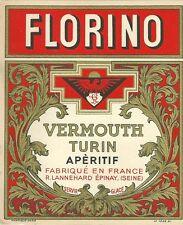 Etiquette FLORINO Vermouth Turin apéritif Lannehard Epinay sur Seine Mantiaux