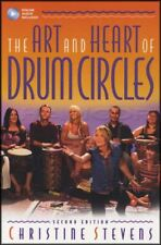 The Art and Heart of Drum Circles Music Book/Audio Christine Stevens 2nd Edition