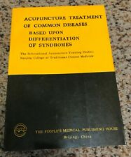 Acupuncture Treatment of Common Diseases - Nanjing College