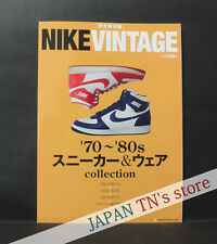 Japan 『NIKE VINTAGE '70 - '80s Sneakers & Wear Collection Book』