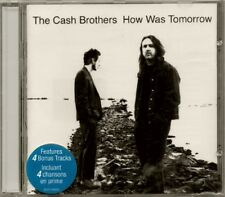 The Cash Brothers ( Skydiggers ) - How Was Tomorrow w/ bonus tracks  RARE NEW CD