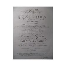 GAMBARO Vincenzo 3 Quatuors op. 5 Flute Clarinette ca1810 partition sheet music