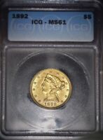 1892 Liberty $5.00 Gold Half Eagle, ICG MS61, Hard To Find Grade, Issue Free