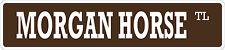 "*Aluminum* Morgan Horse 4"" x 18"" Metal Novelty Street Sign  SS 2657"