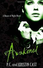 Awakened: Number 8 in series (House of Night),Kristin Cast, P. ,.9781905654857
