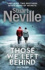 Those We Left Behind von Stuart Neville (2016, Taschenbuch)