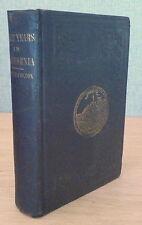 THREE YEARS IN CALIFORNIA - Walter Colton - 1st Ed. 1850  GOLD RUSH ZAMORANO