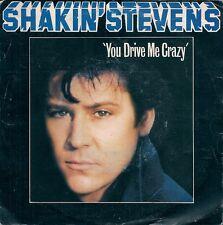"45 TOURS / 7"" SINGLE--SHAKIN' STEVENS--YOU DRIVE ME CRAZY--1981"