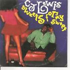CD SINGLE 2 TITRES--CJ LEWIS--SWEETS FOR MY SWEET