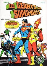 LES GEANTS DES SUPER-HEROS GERRY CONWAY AREDIT 1981 RARISSIME