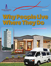 GEOGRAPHY: WHY PEOPLE LIVE WHERE THEY DO - BOOK ISBN 9780864271570