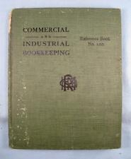 Commercial And Industrial Bookkeeping Antique Book 1899 By H M Rowe Co (O) AS IS