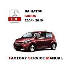 DAIHATSU SIRION 2004 2005 2006 2007 2008 2009 2010 WORKSHOP REPAIR FSM MANUAL