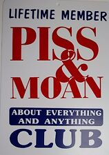 funny man cave sign plastic Lifetime Member PISS&MOAN CLUB humor shop gag gift
