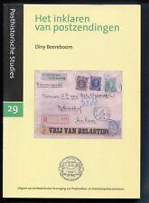 Het inklaren van postzendingen - D. Beereboom, posthistorische studies 29