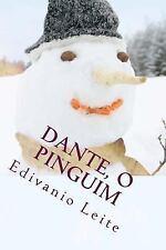Dante, o Pinguim by Edivanio Leite (2014, Paperback)